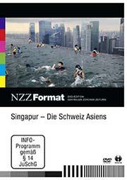 Singapur - Die Schweiz Asiens